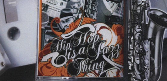 hip hop is a jazz thing (2007).